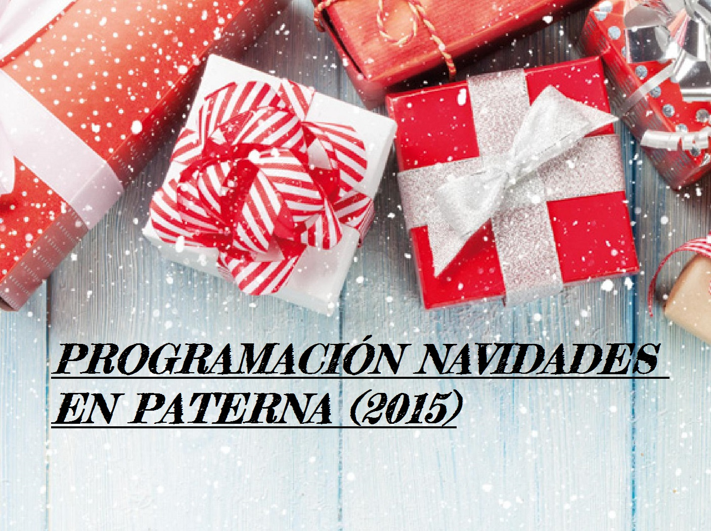 Programación Navidades en Paterna 2015 (Del 18 de diciembre al 6 de enero)